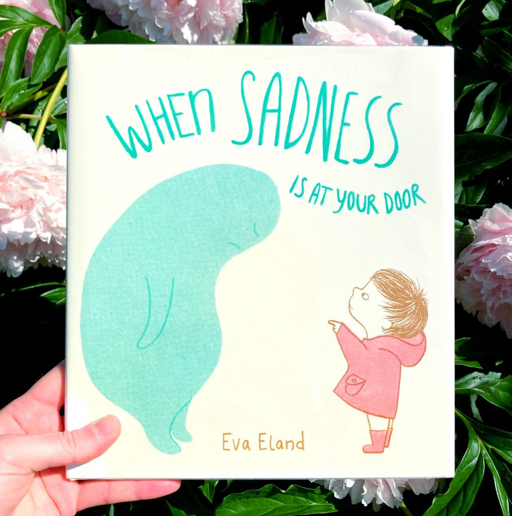 "Photo of ""when sadness is at your door"" children's book by Eva Eland"